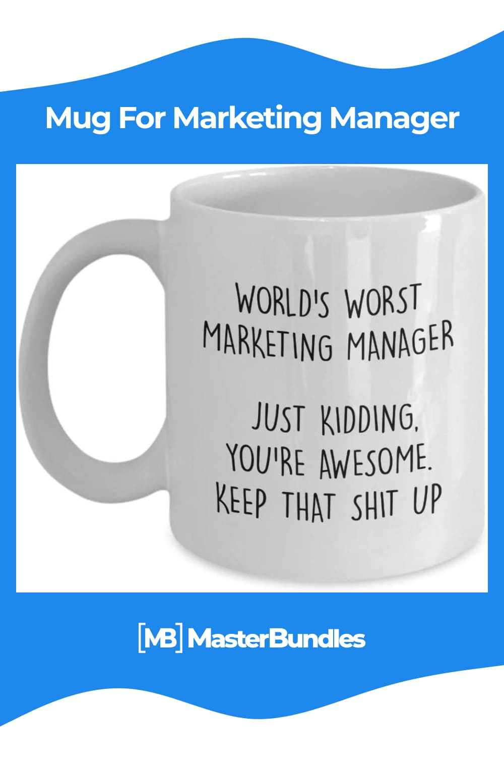 This mug will surely put a smile on anyone's face when they see it and everytime they use it.