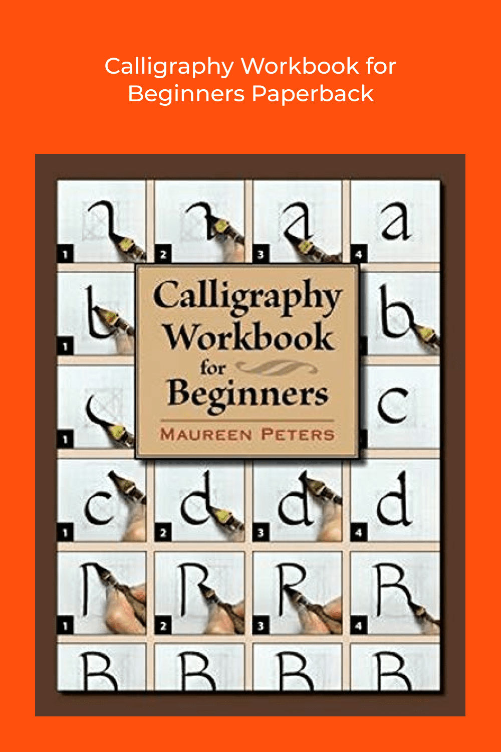 A basic, how-to book for beginners featuring 5 popular fonts or hands, Italic, Uncial, Foundational, Gothic, and Casual Pointed Pen, shown in step-by-step detail.