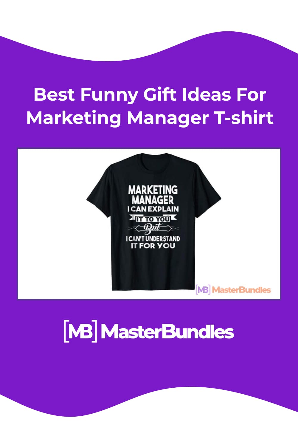 Best funny gift ideas for marketing manager t-shirt.