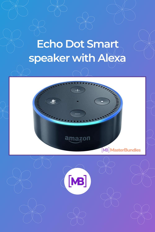 Echo Dot Smart speaker with Alexa.