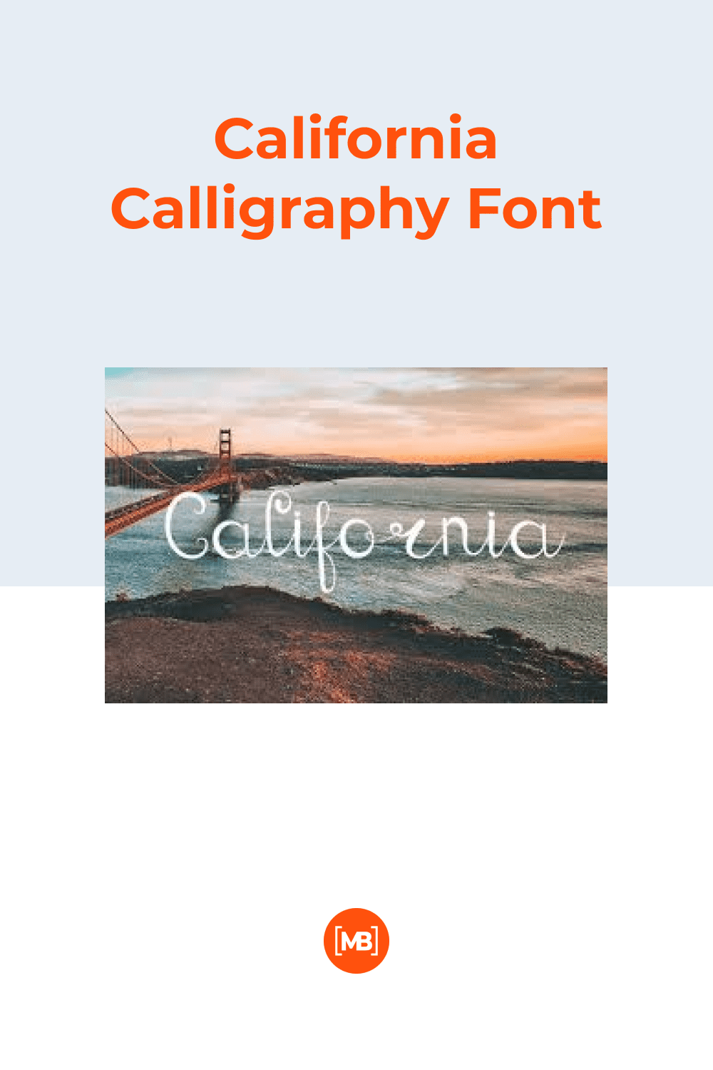 This font is about romantic California with beautiful sunsets.