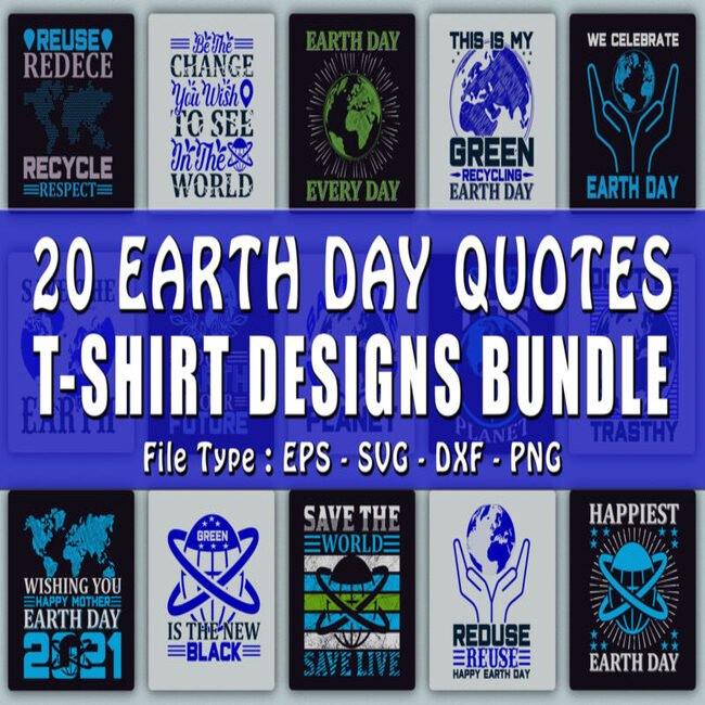 Earth Day Quotes T shirt Designs main cover.