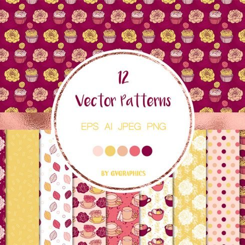 Roses, Tea Cups and Cupcakes Vector Patterns and Seamless Tiles main cover.
