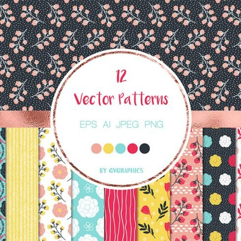 Vivid Colorful Flowers, Leaves and Doodles Vector Patterns main cover.
