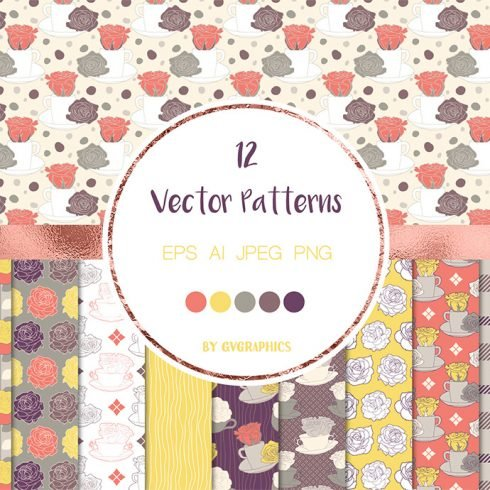 Roses and Tea Cups Vector Patterns main cover.