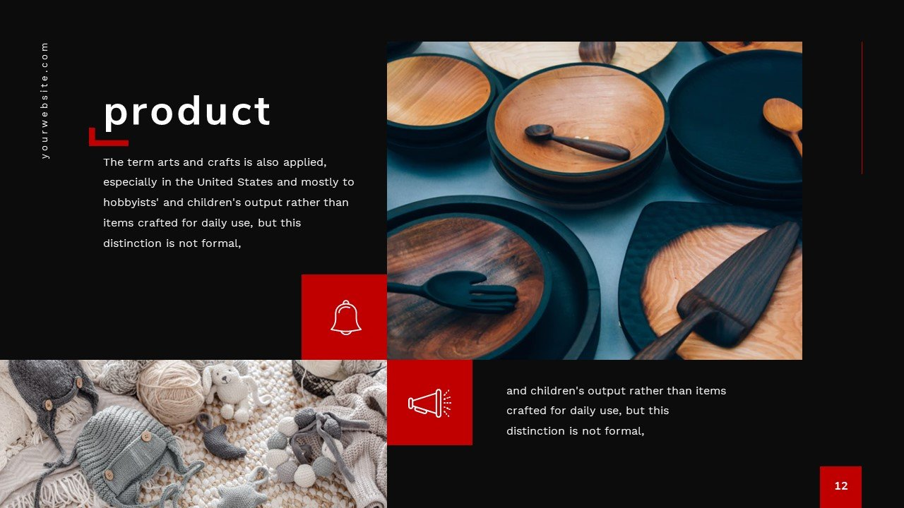 You can enrich each slide with a photo of your product.
