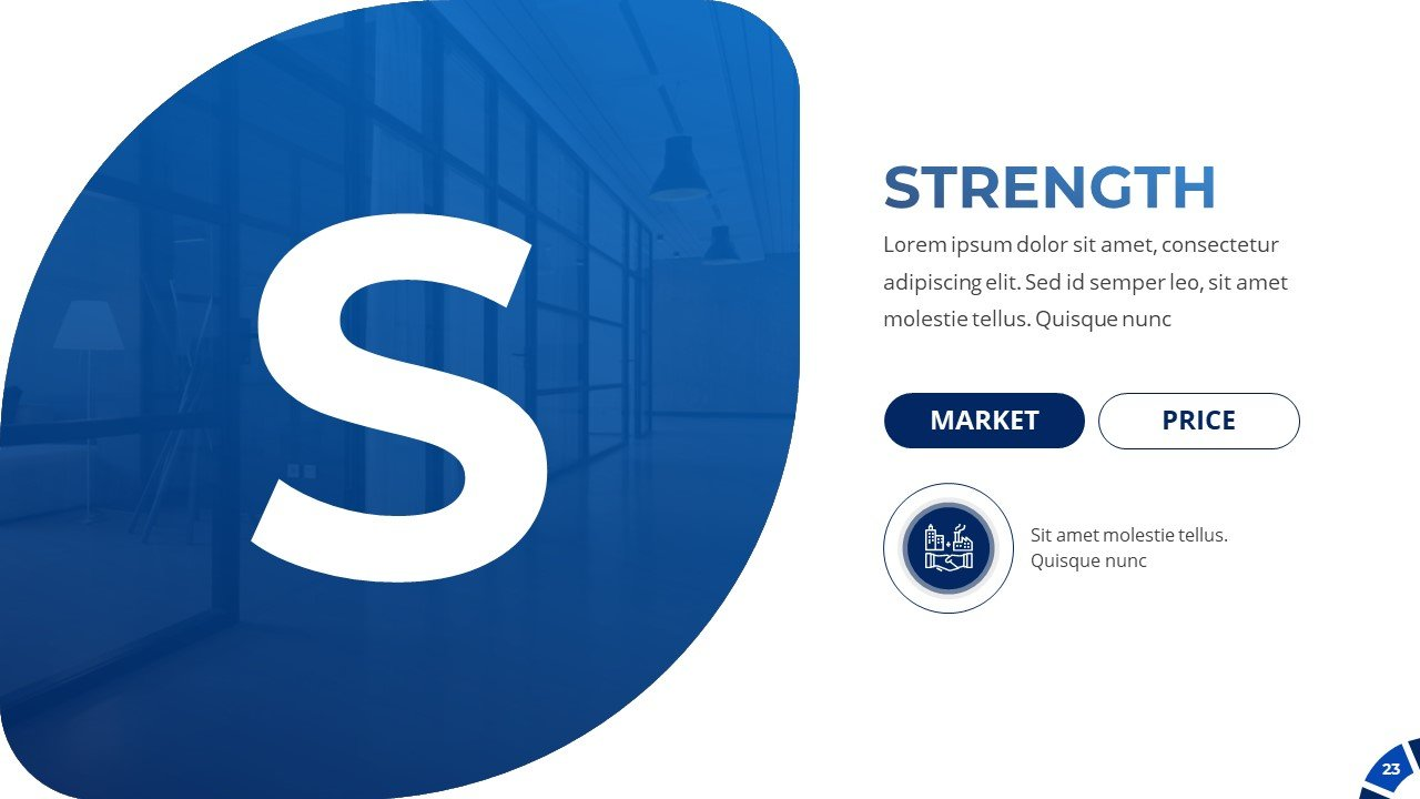 SWOT analysis. Here you can describe the strengths of your project.