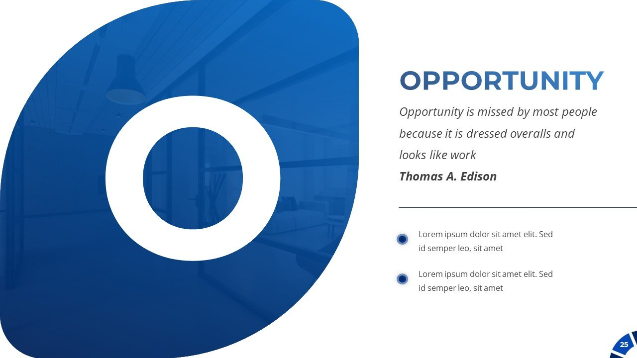 SWOT analysis. Here you can describe the opportunities of your project.