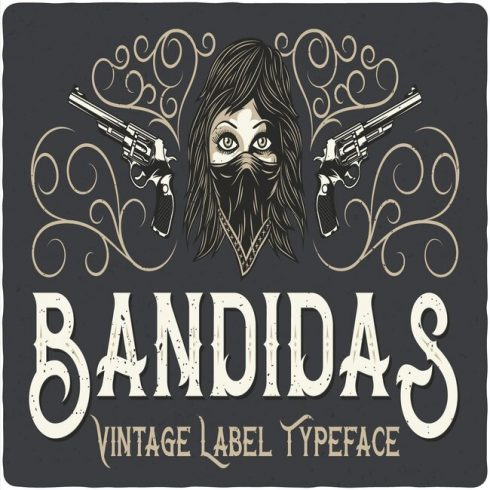 Bandidas Typeface main cover.