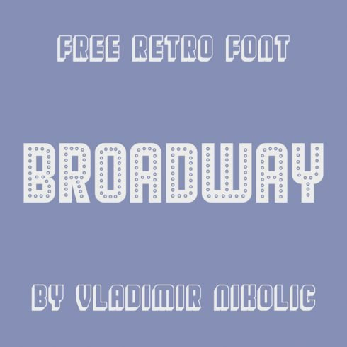 01 Free broadway font main cover.
