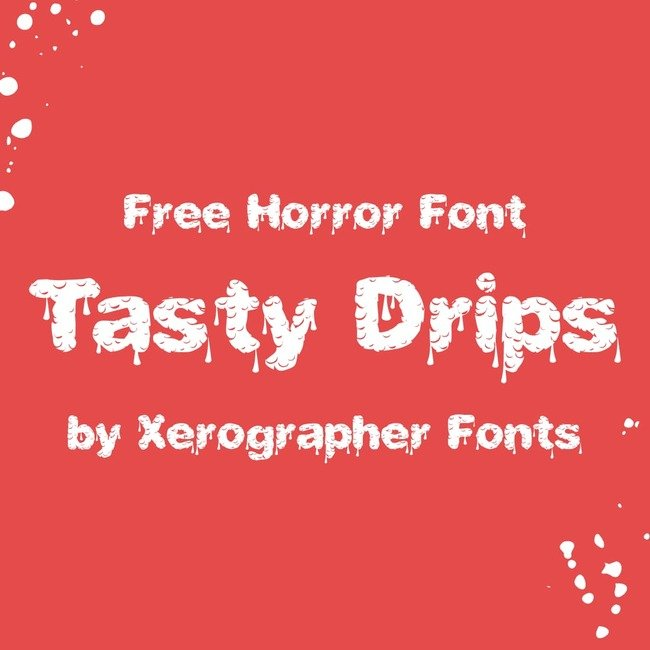 Tasty Drips free drip font main cover.