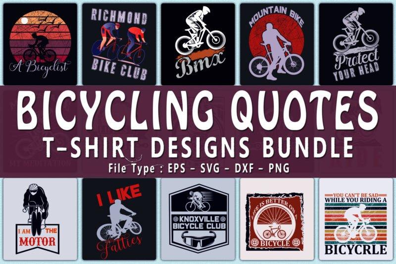 Trendy 20 Bicycle Quotes T-shirt Designs Bundle.