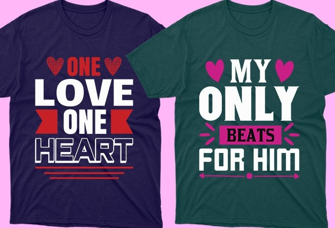 Romantic phrases in the t-shirts.