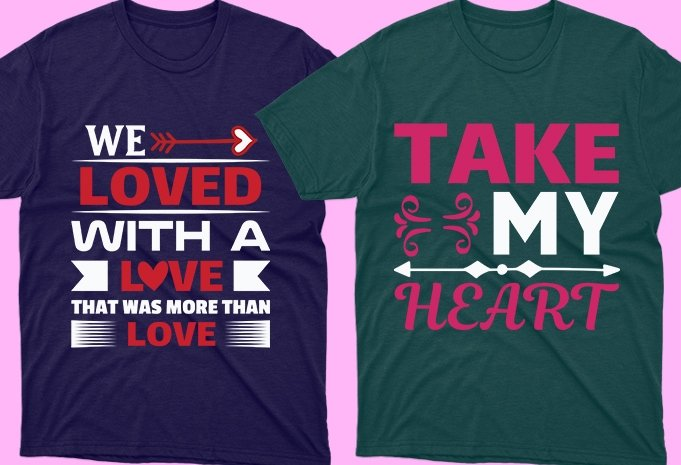 T-shirts with love attributes.