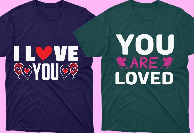 Romantic t-shirts with themed text.