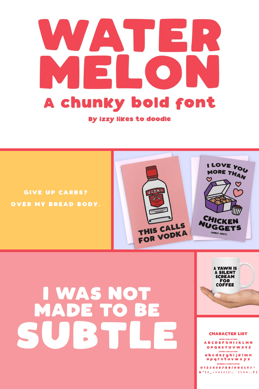 Watermelon - a chunky bold font.