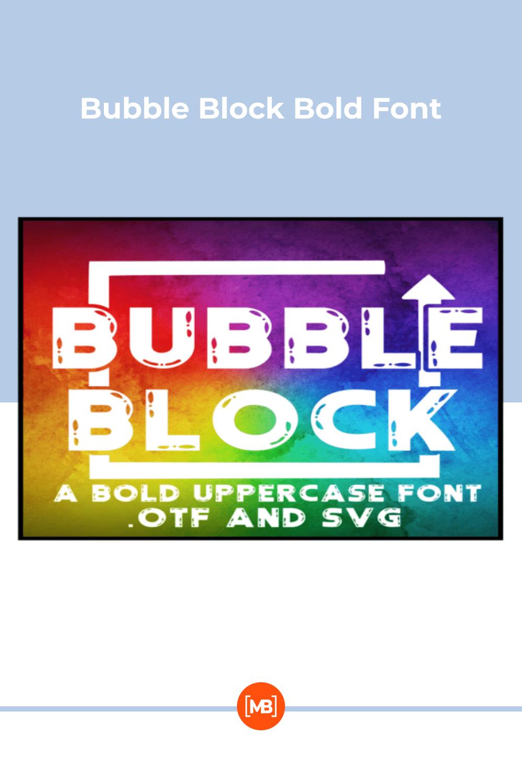 Bubble block bold font.