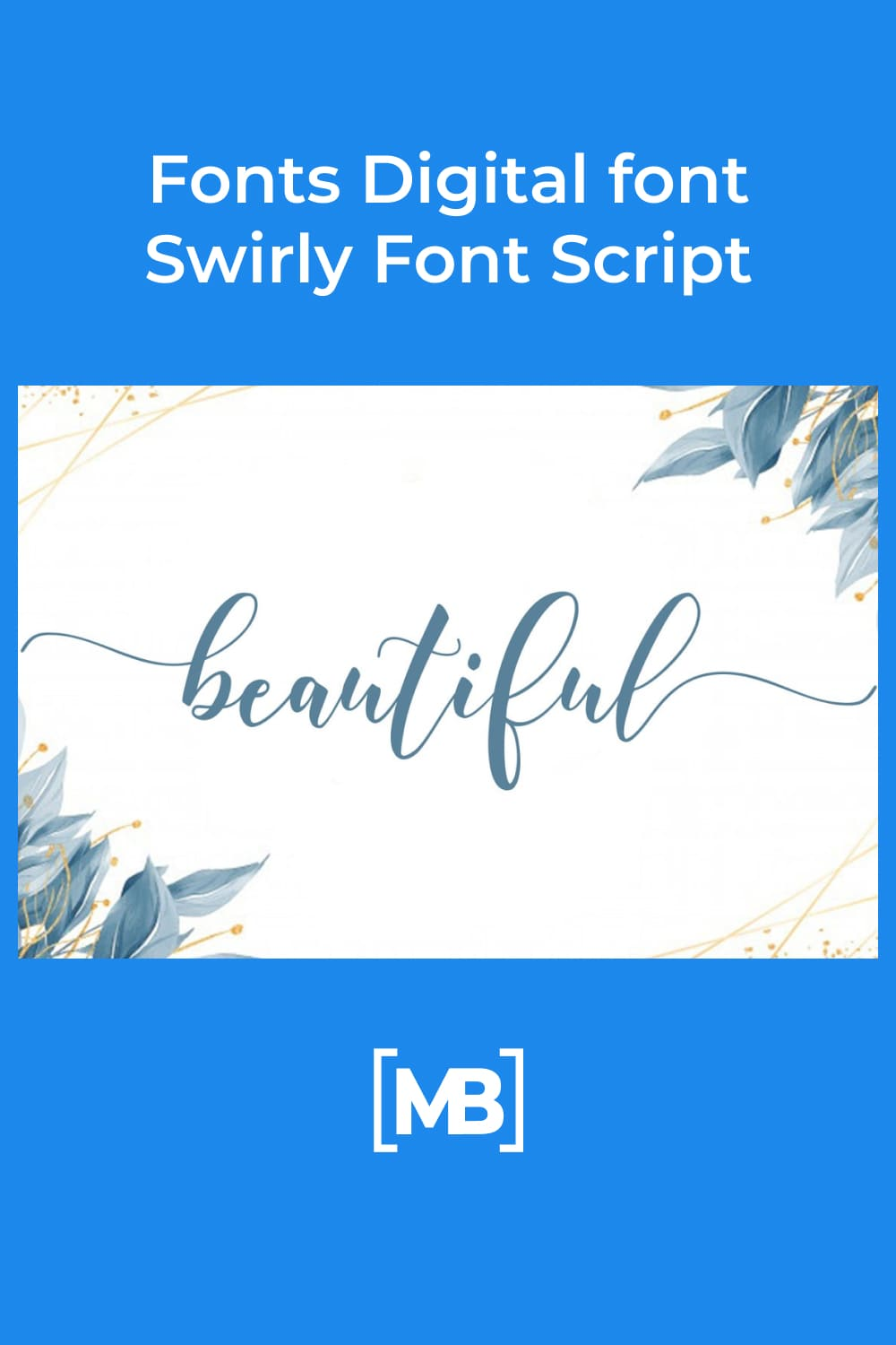 Blue font, delicate, like ribbons in the hands of gymnasts.
