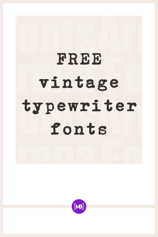 Free Vintage Typewriter Font.