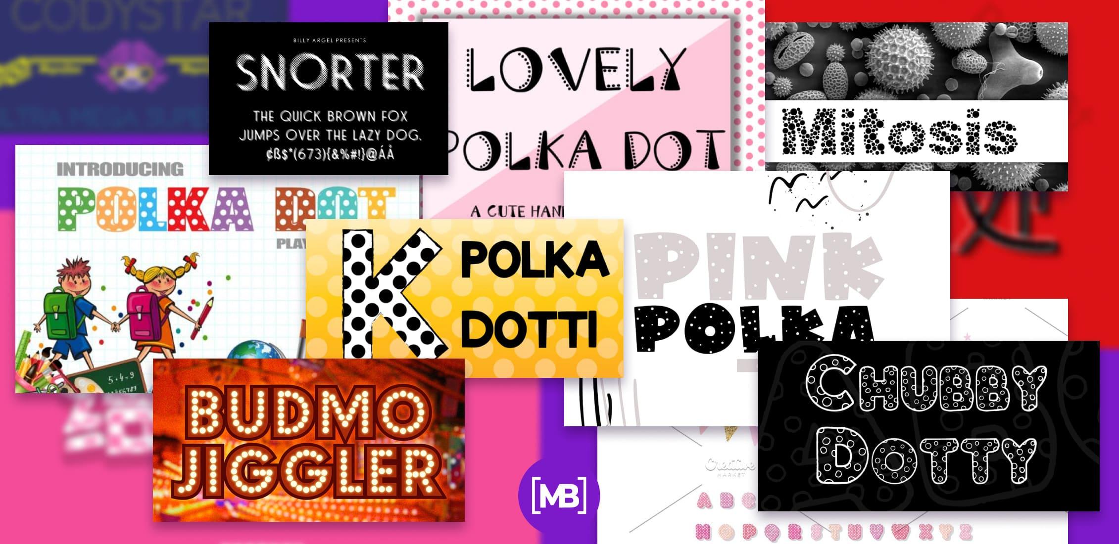 Best Polka dots Fonts Post Example.