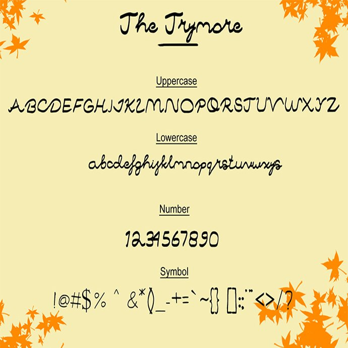 The Trymore is a handwritten font and this is first font.