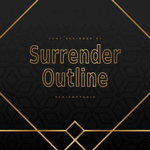 Surrender Outline Sans Serif Font main cover.