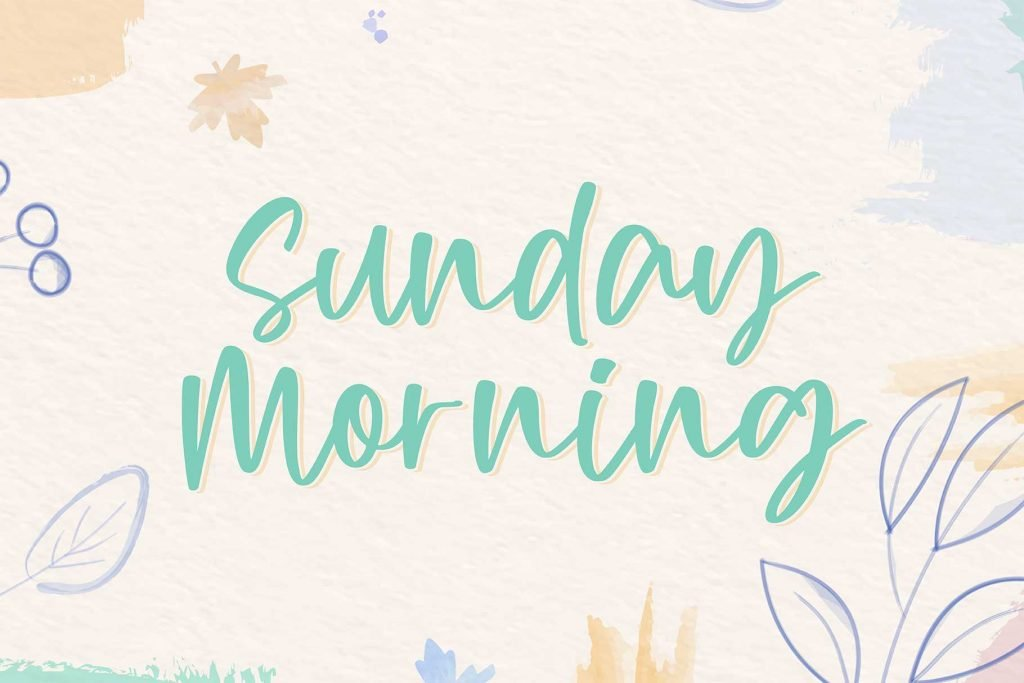 Sunday Morning - A Handwritten Script Font Beautiful Preview for Facebook.