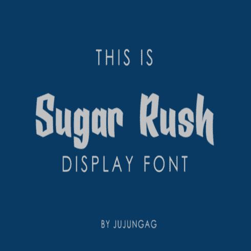 Sugar Rush Fonts main cover.