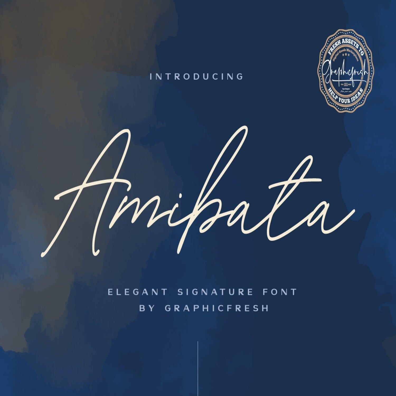 Amibata - Elegant Signature Font main cover.