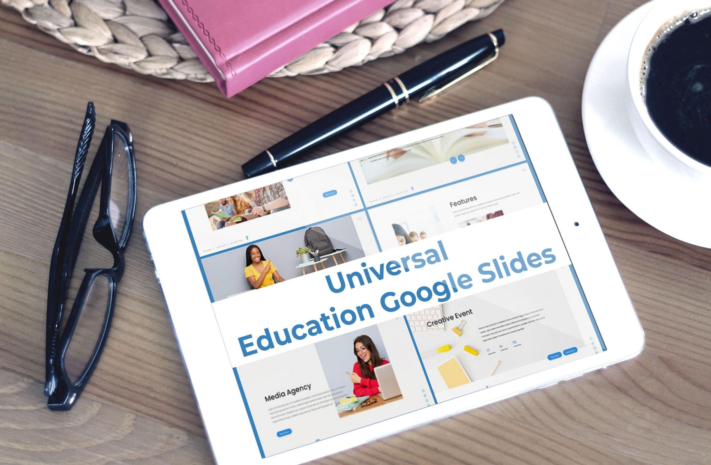 Tablet option of the Universal - Education Google Slides.