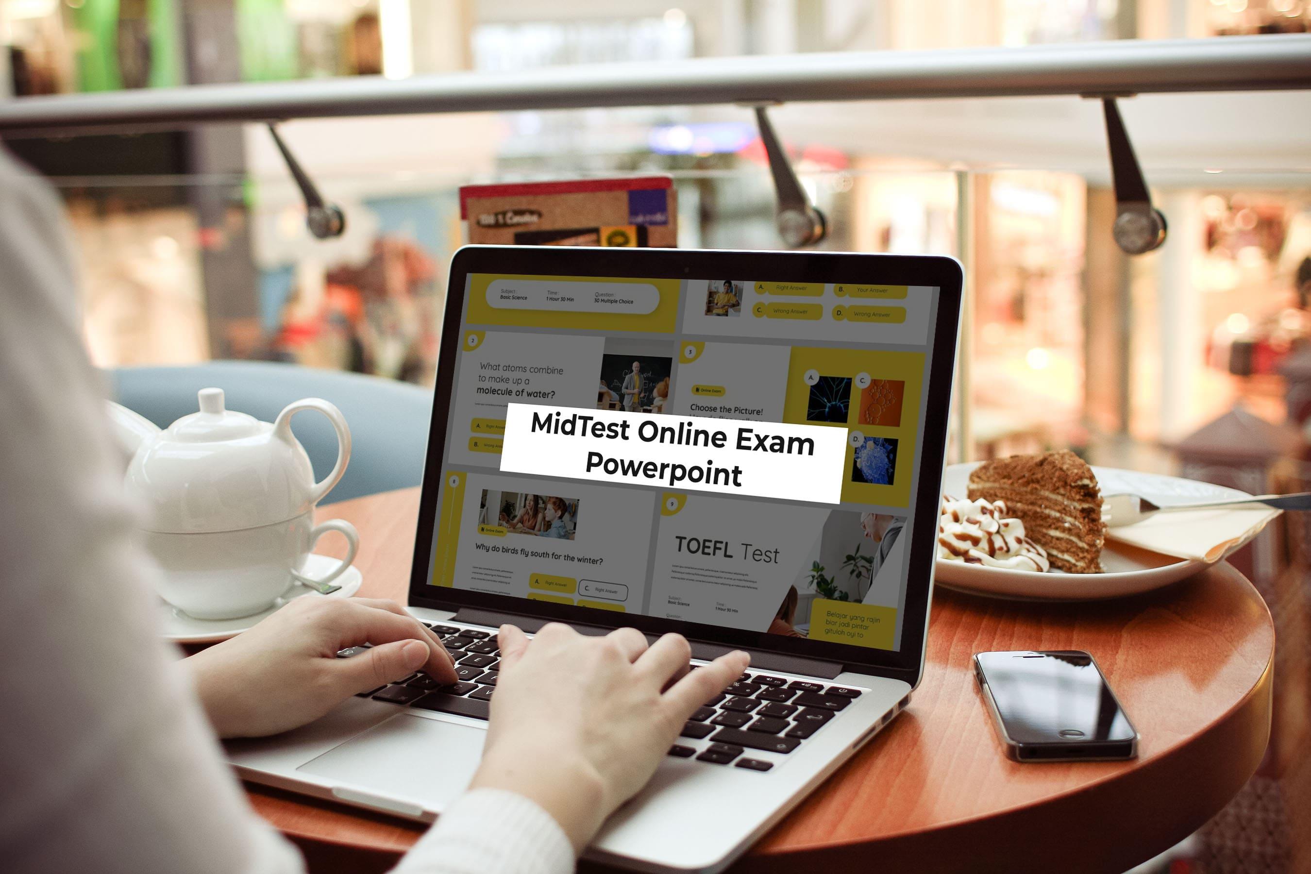 Laptop option with MidTest presentation.