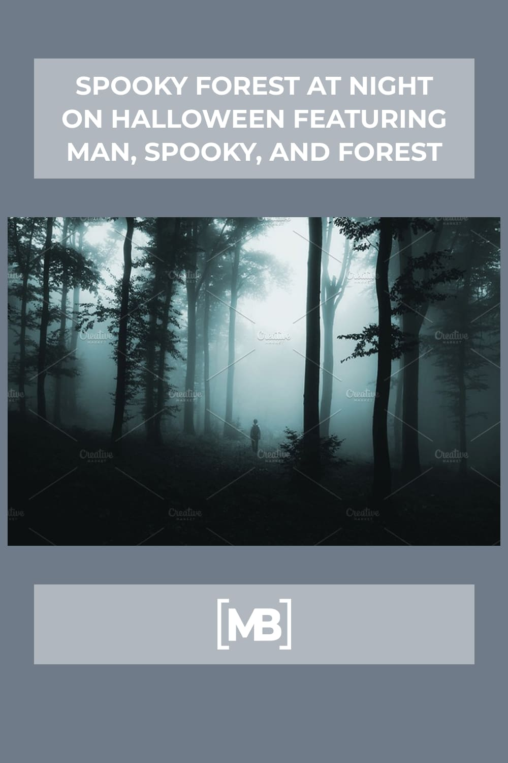 13 Spooky forest at night on halloween featuring man spooky and forest