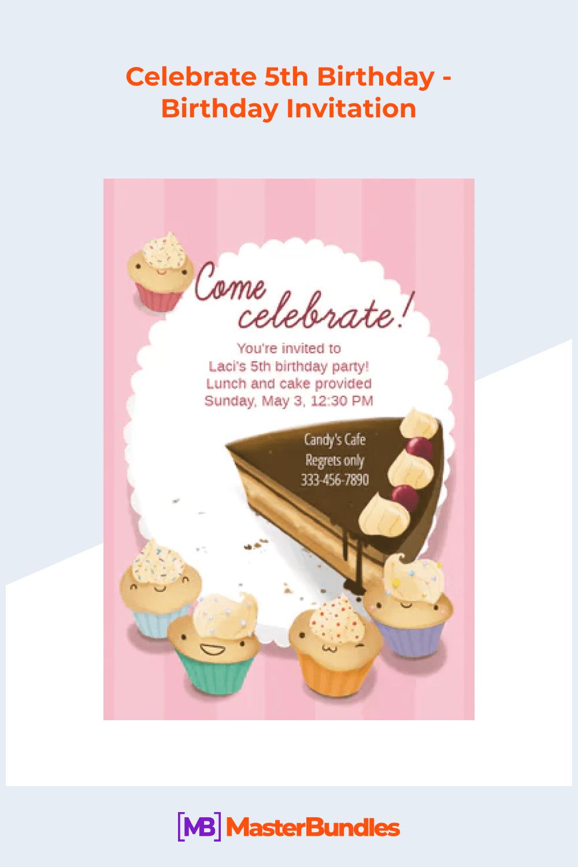 Celebrate 5th birthday - birthday invitation.