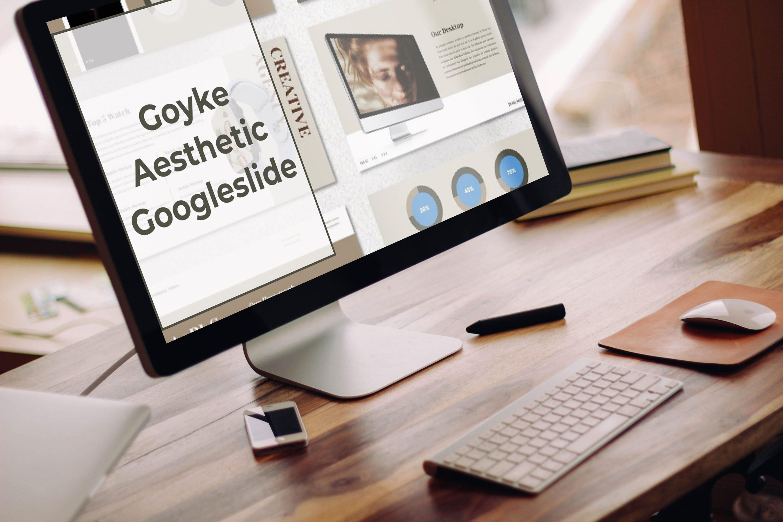 Desktop option of the Goyke - Aesthetic Googleslide.
