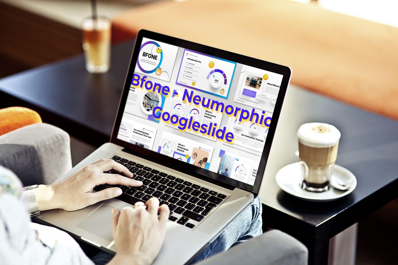Laptop option of the Bfone - Neumorphic Googleslide.