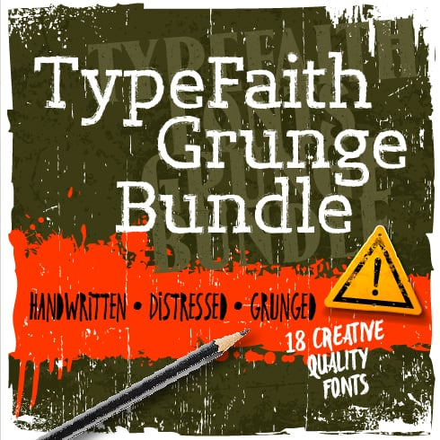 TypeFaith Grunge Bundle: 18 Creative Fonts