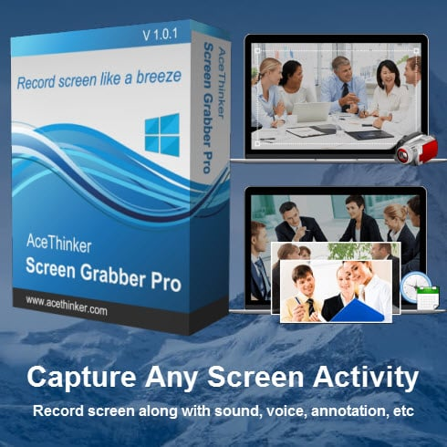Capture Any Screen Activity with Acethinker Screen Grabber Pro