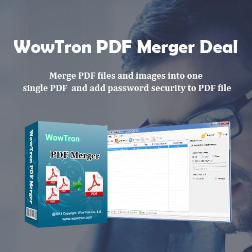 WowTron PDF Merger – $5 only!
