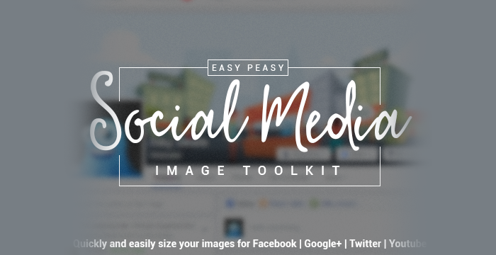 The Easy Peasy Social Media Image Kit