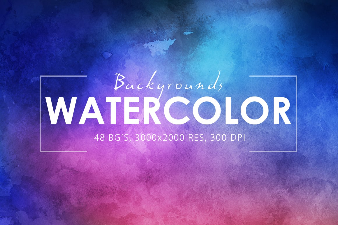 540+ Watercolor Backgrounds Bundle - 544 Items. Only $18! - prev o
