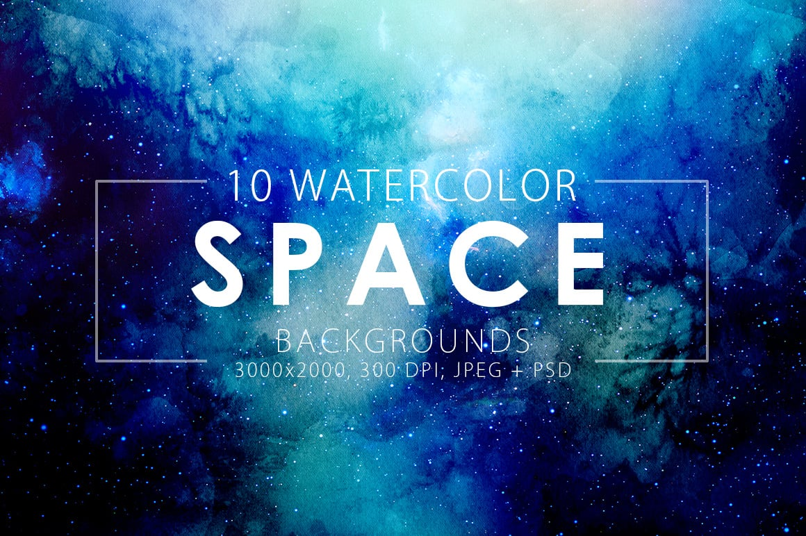 540+ Watercolor Backgrounds Bundle - 544 Items. Only $18! - space watercolor backgrounds prev1 o
