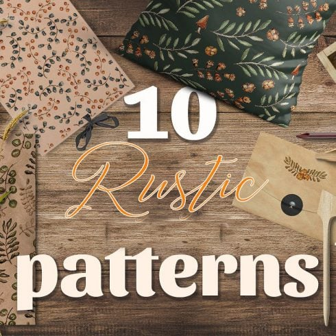 10 Rustic Patterns - $5 ONLY - 600 24 490x490