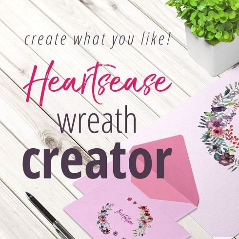 Heartsease Wreath Creator – $10 ONLY