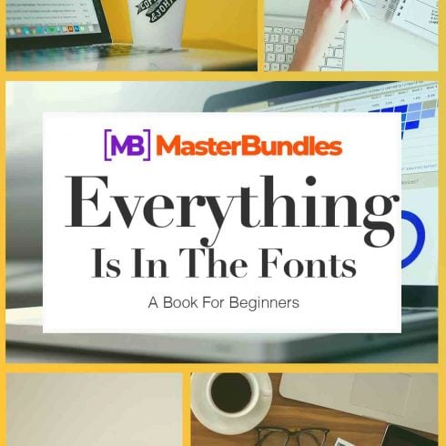 Free eBook: Everything Is In The Fonts - A Book For Beginners - 600 20 490x490