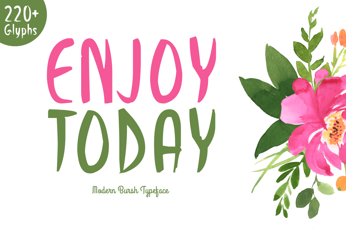 Enjoy Today brush font