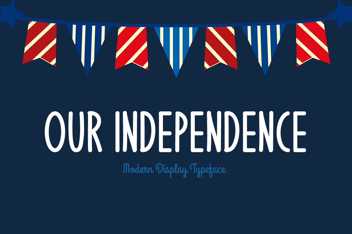Our Independence modern display font