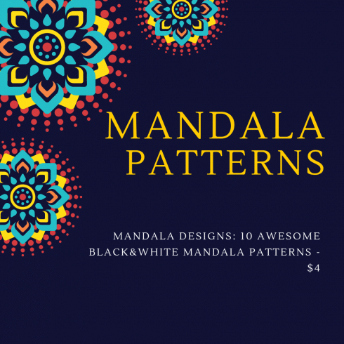Mandala Designs: 10 Awesome Black&White Mandala Patterns - $4 - night 490x490