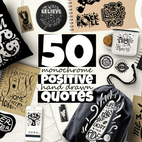 50 Positive Hand Drawn Quotes for only $26 - 6000 490x490