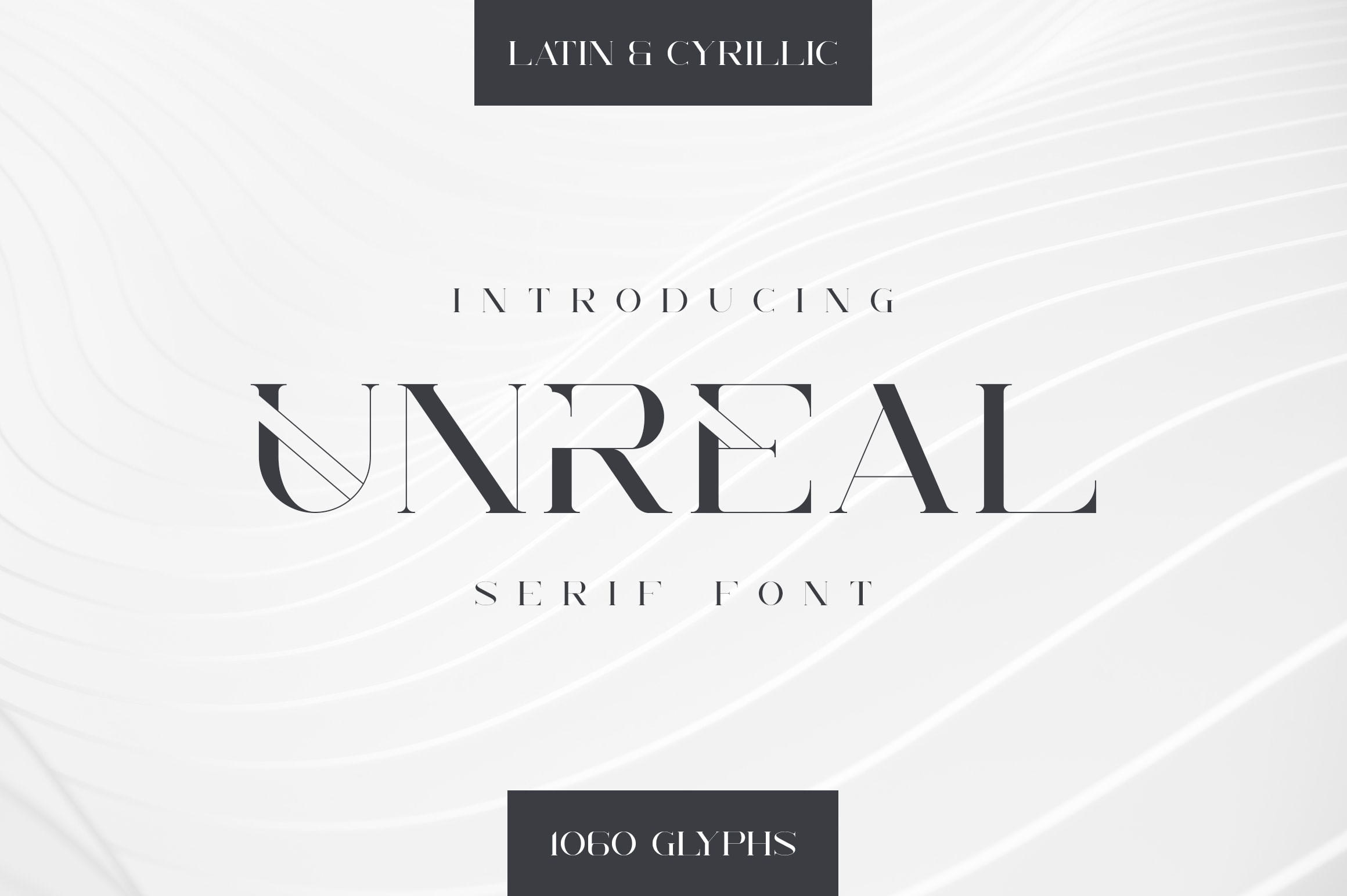 Unreal Serif Font: Latin & Cyrillic - 1 min