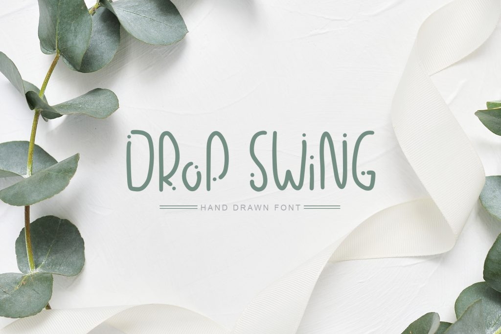 Drop Swing Hand Drawn Font - $14 - title01 5
